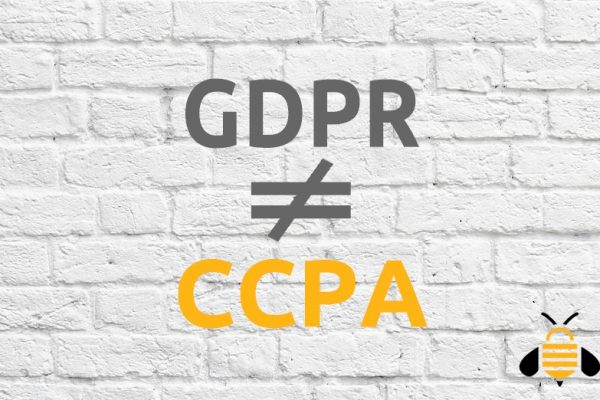 Why GDPR compliance is not CCPA Compliance
